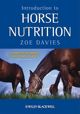 Introduction to Horse Nutrition By Davies, Zoe